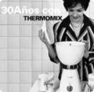 30 Aniversario Thermomix